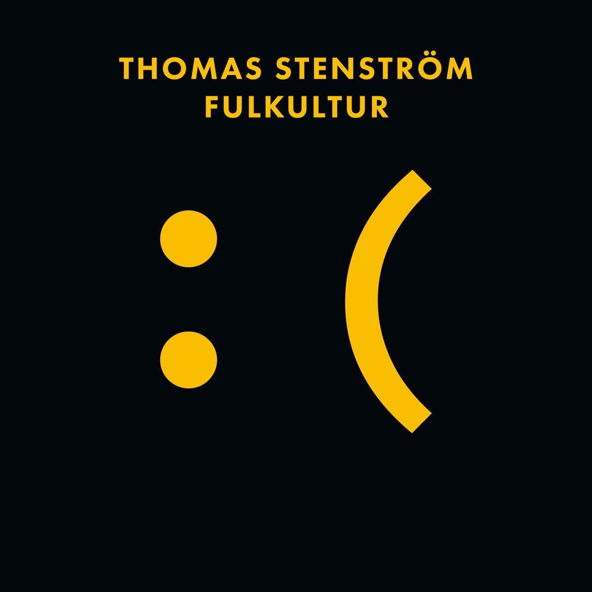 Thomas Stenström - Fulkultur album cover