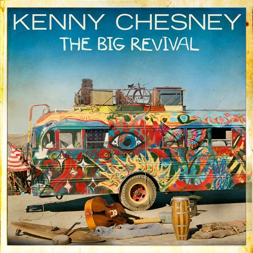 Kenny Chesney - The Big Revival album cover
