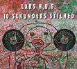 10 Sekunders Stilhed by  Lars H.u.g.