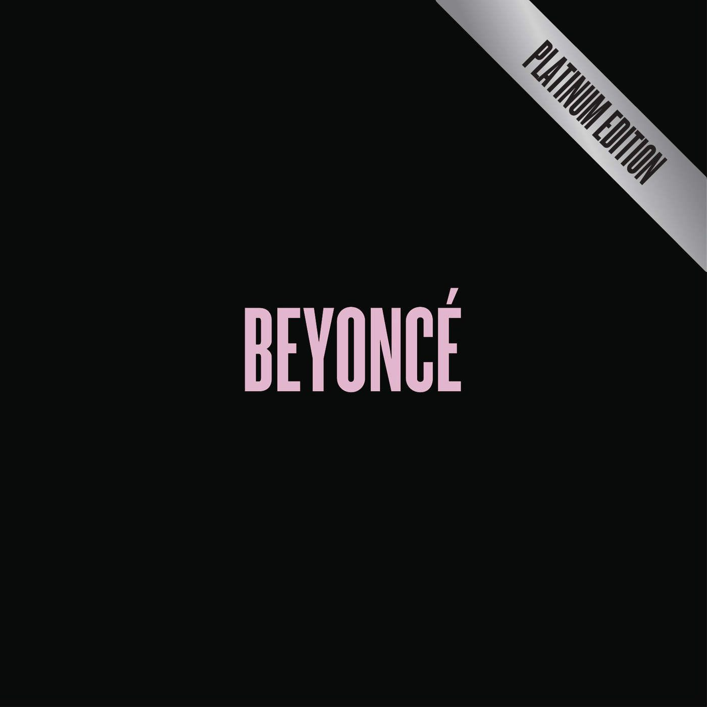 Beyoncé - Beyonce - Platinum Edition More album cover