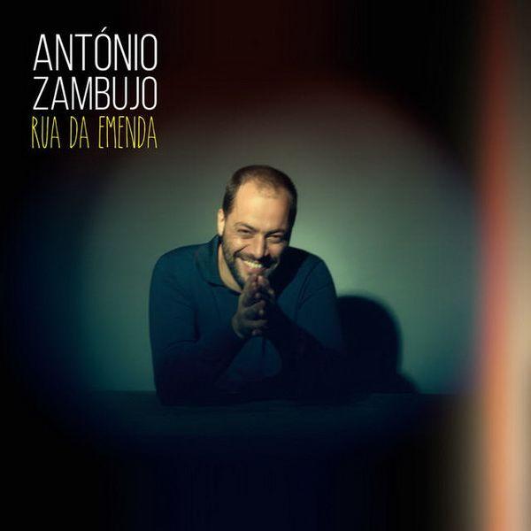 António Zambujo - Rua Da Emenda album cover