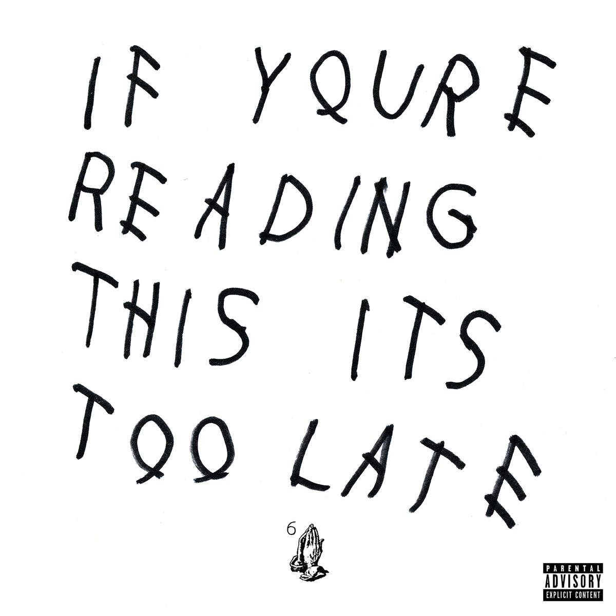 Drake - If You're Reading This It's Too Late album cover