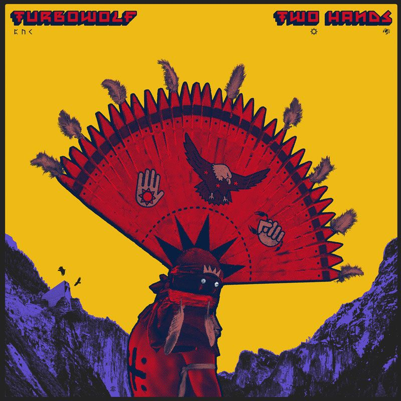 Turbowolf - Two Hands album cover