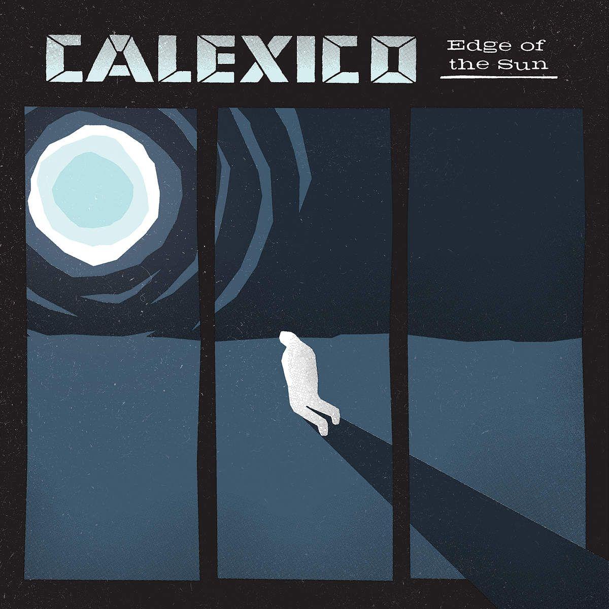 Calexico - Edge Of The Sun album cover