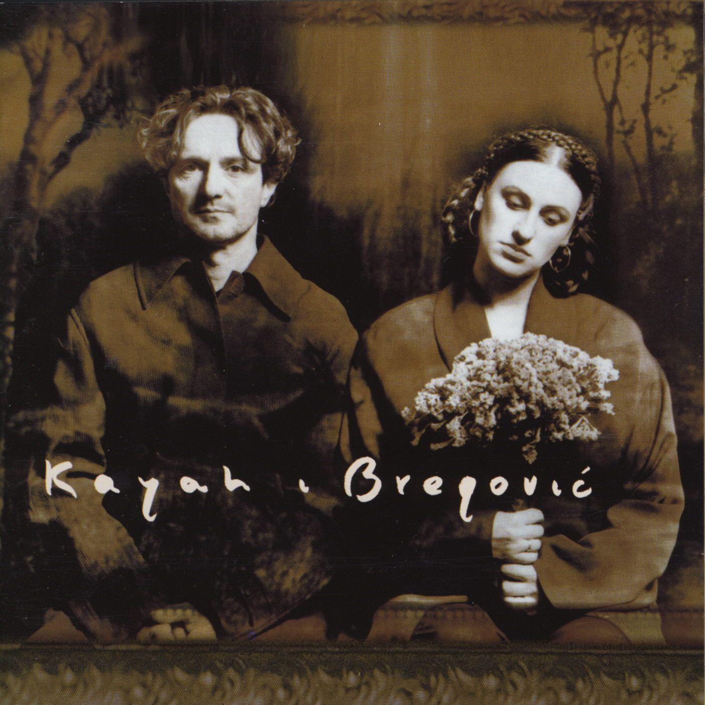 Kayah I Bregovic - Kayah I Bregovic album cover