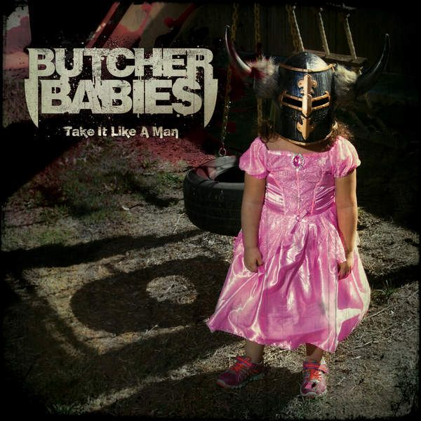 Butcher Babies - Take It Like A Man album cover
