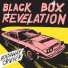 Highway Cruiser by  Black Box Revelation