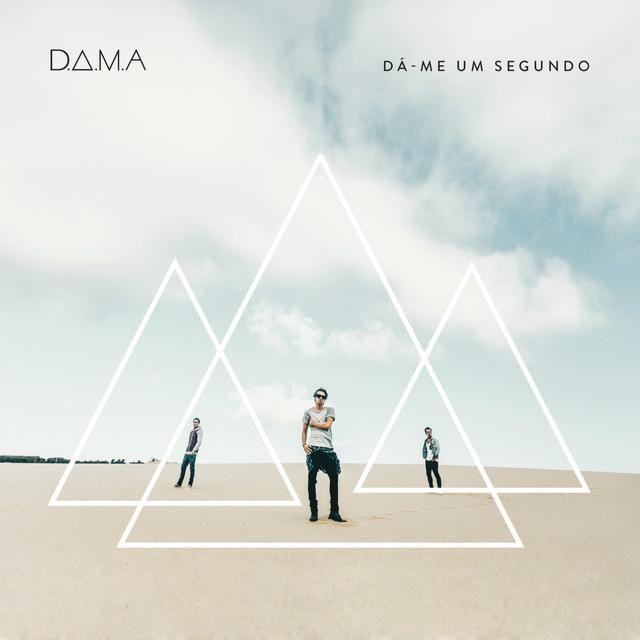 D.a.m.a. - Dá-me Um Segundo album cover