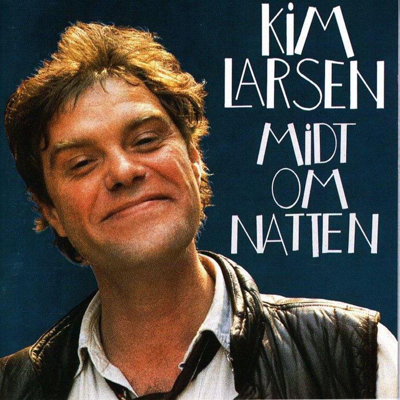 Kim Larsen - Midt Om Natten album cover