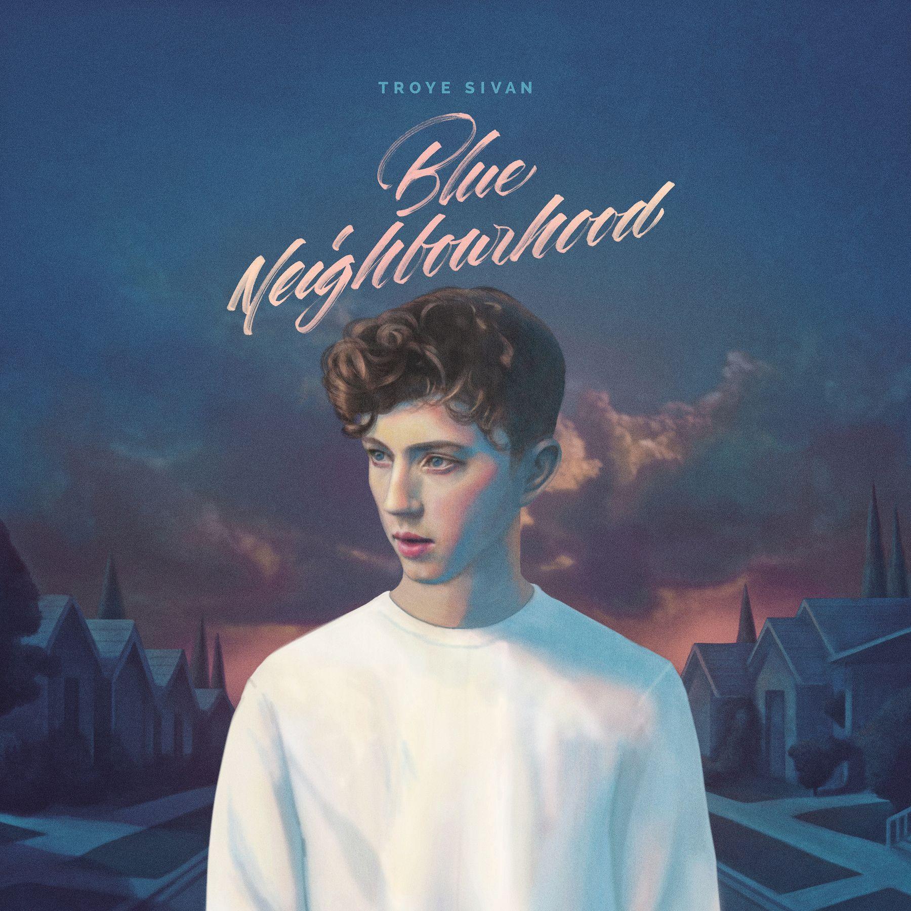 Troye Sivan - Blue Neighbourhood album cover